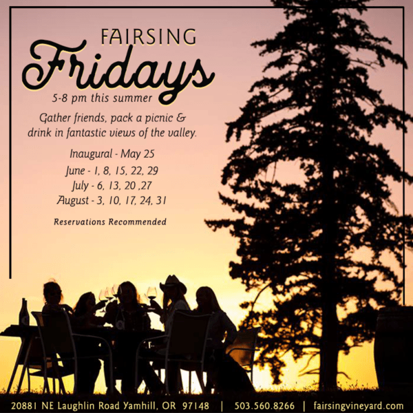 Enjoy extended hours each Friday between 5 and 8 pm at Fairsing Vineyard