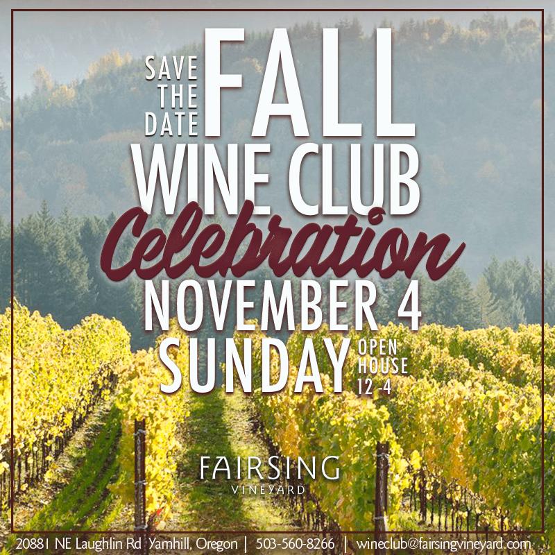 Fairsing Vineyard Fall Wine Club Celebration Sunday, November 4 between Noon and 4 pm