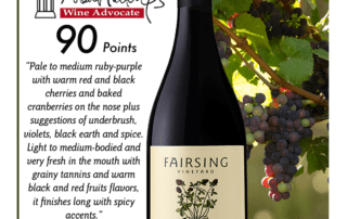 Fairsing Vineyard 2016 Pinot Noir Sullian Awarded 90 Points from Wine Advocate