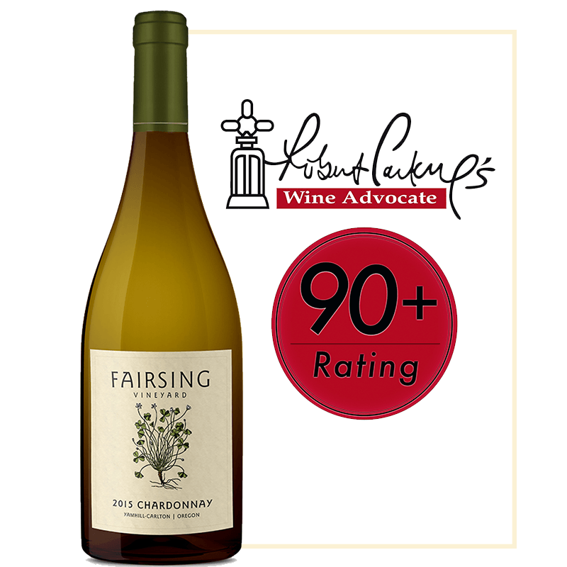 The 2015 Fairsing Vineyard estate Chardonnay received a 90 Plus Rating from Wine Advocate