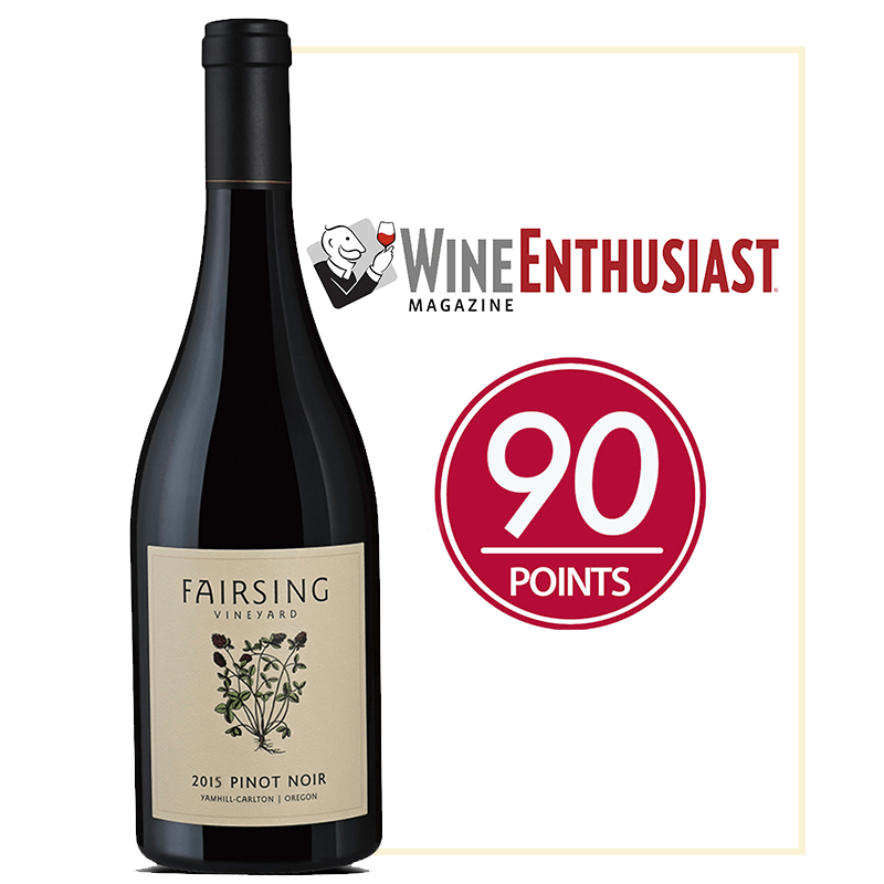 The 2015 Fairsing Vineyard Pinot Noir Estate Honored with 90 Points from Wine Enthusiast