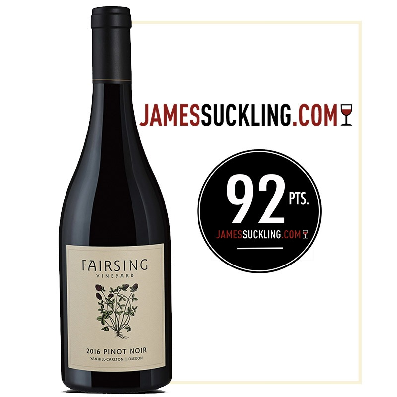 Fairsing Vineyard 2016 Pinot Noir Estate Honored with 92 Points from James Suckling