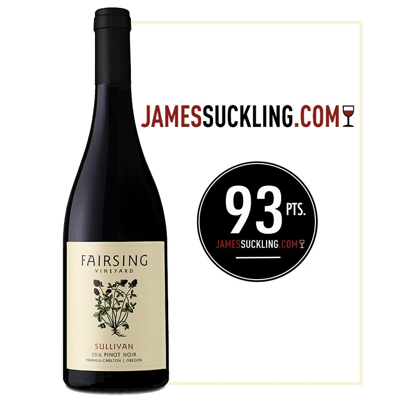 The 2016 Fairsing Vineyard Pinot Noir Sullivan received a 93 Points from James Suckling