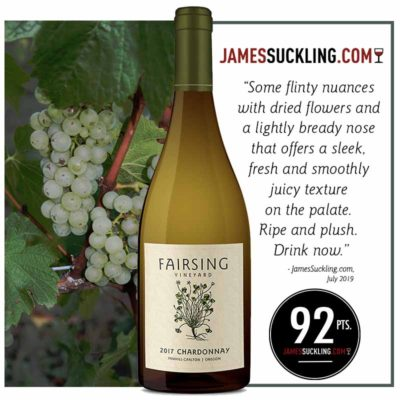The Fairsing Vineyard 2017 Chardonnay awarded 92 points and accolades in July 2019 from JamesSuckling.com