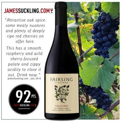 The 2017 Fairsing Vineyard Sullivan Pinot noir receives 92 Points from JamesSuckling.com