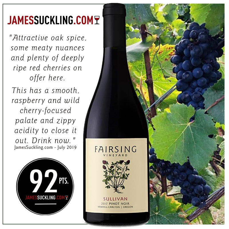 The 2017 Fairsing Vineyard Sullivan Pinot noir receives 92 Points from JamesSuckling.com