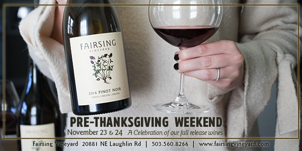 Pre-Thanksgiving Weekend @ Fairsing Vineyard