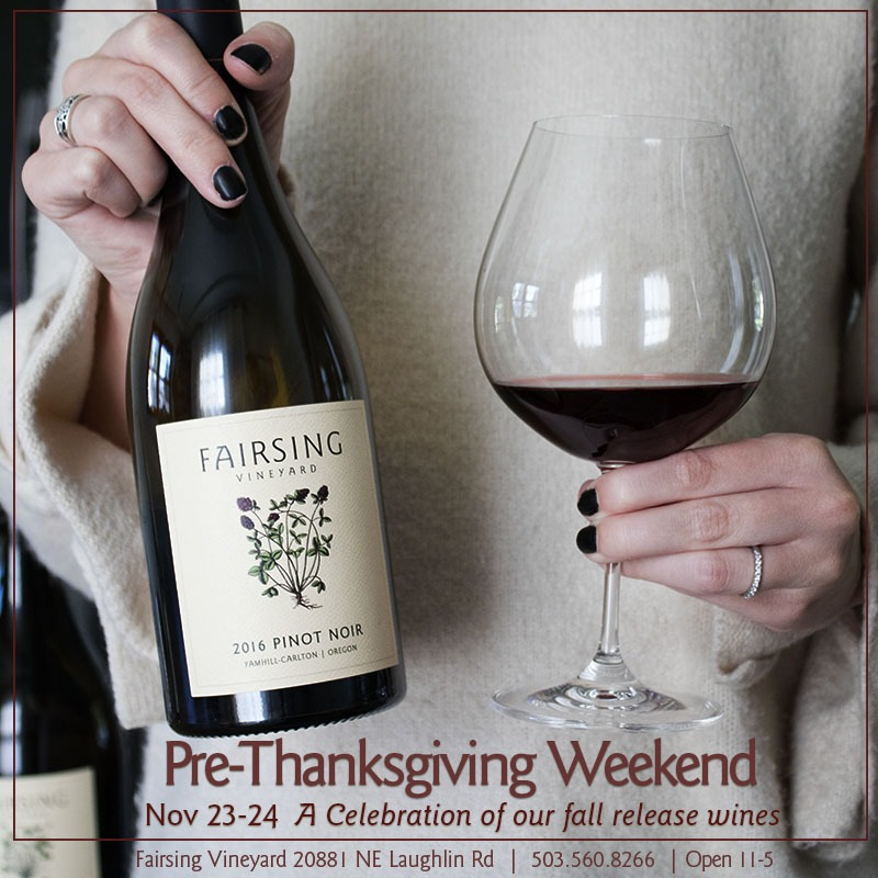 Fairsing Vineyard to host Pre-Thanksgiving weekend celebration featuring fall release wines