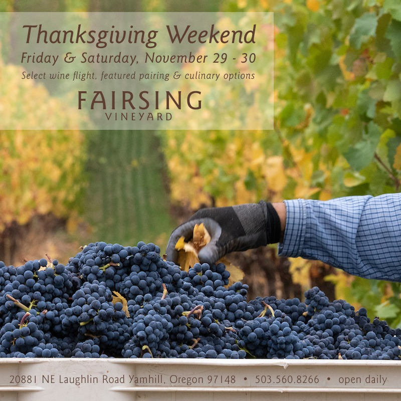 Fairsing Vineyard celebrating Thanksgiving weekend with newly released wines