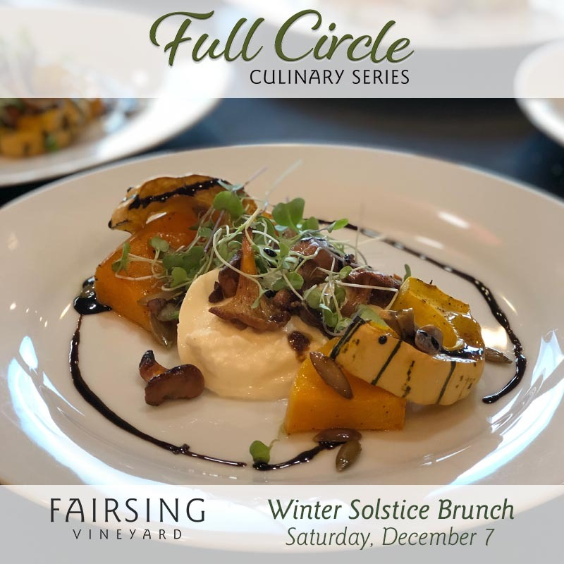 Fairsing Vineyard to host a Winter Solstice Brunch Saturday, December 7 at 12:30 pm