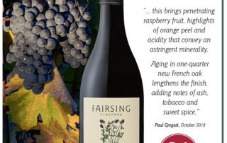 The Fairsing Vineyard 2017 Kenney Pinot Noir Awarded 91 Points by Paul Gregutt with Wine Enthusiast October 2019