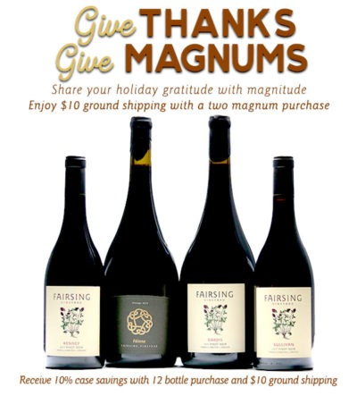 Fairsing Vineyard extending $10 ground shipping on two magnum and 12 bottle purchases through December 9, 2019