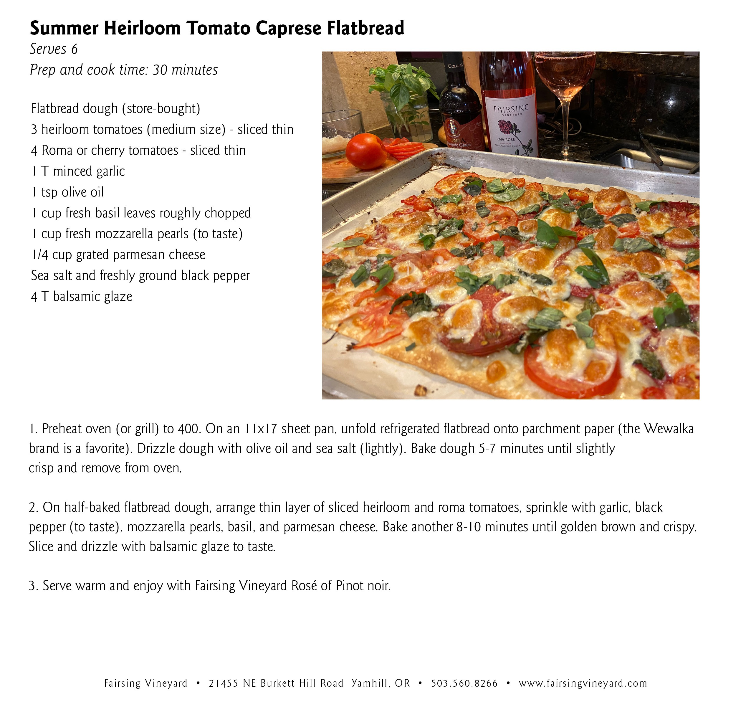 A quick dining favorite of Summer Heirloom Caprese flatbread pairs beautifully with the 2019 Fairsing Vineyard Rosé of Pinot noir